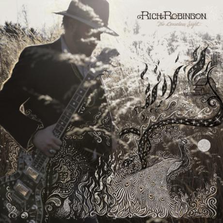 Rich Robinson\'s Ceaseless Sight